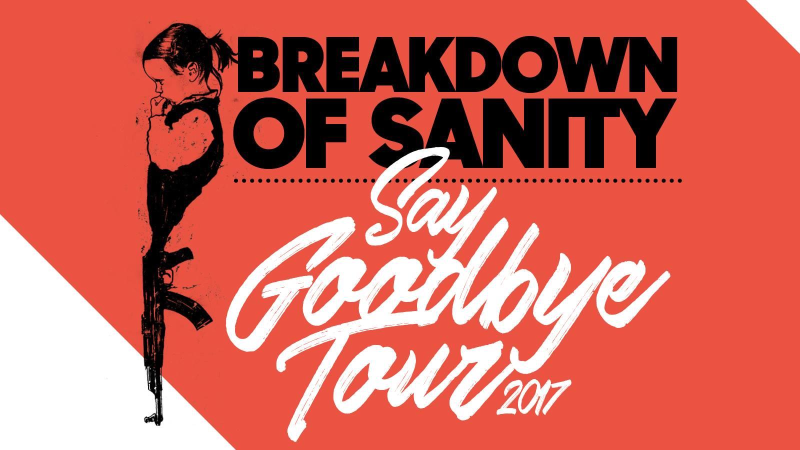 Breakdown of Sanity – Say Goodbye Tour 29.12.2017