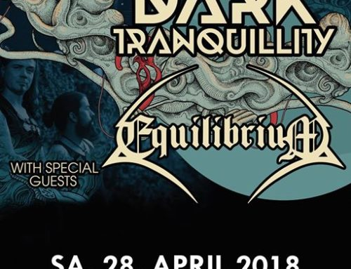 Dark Tranquillity & Equilibrium – 28.04.2018