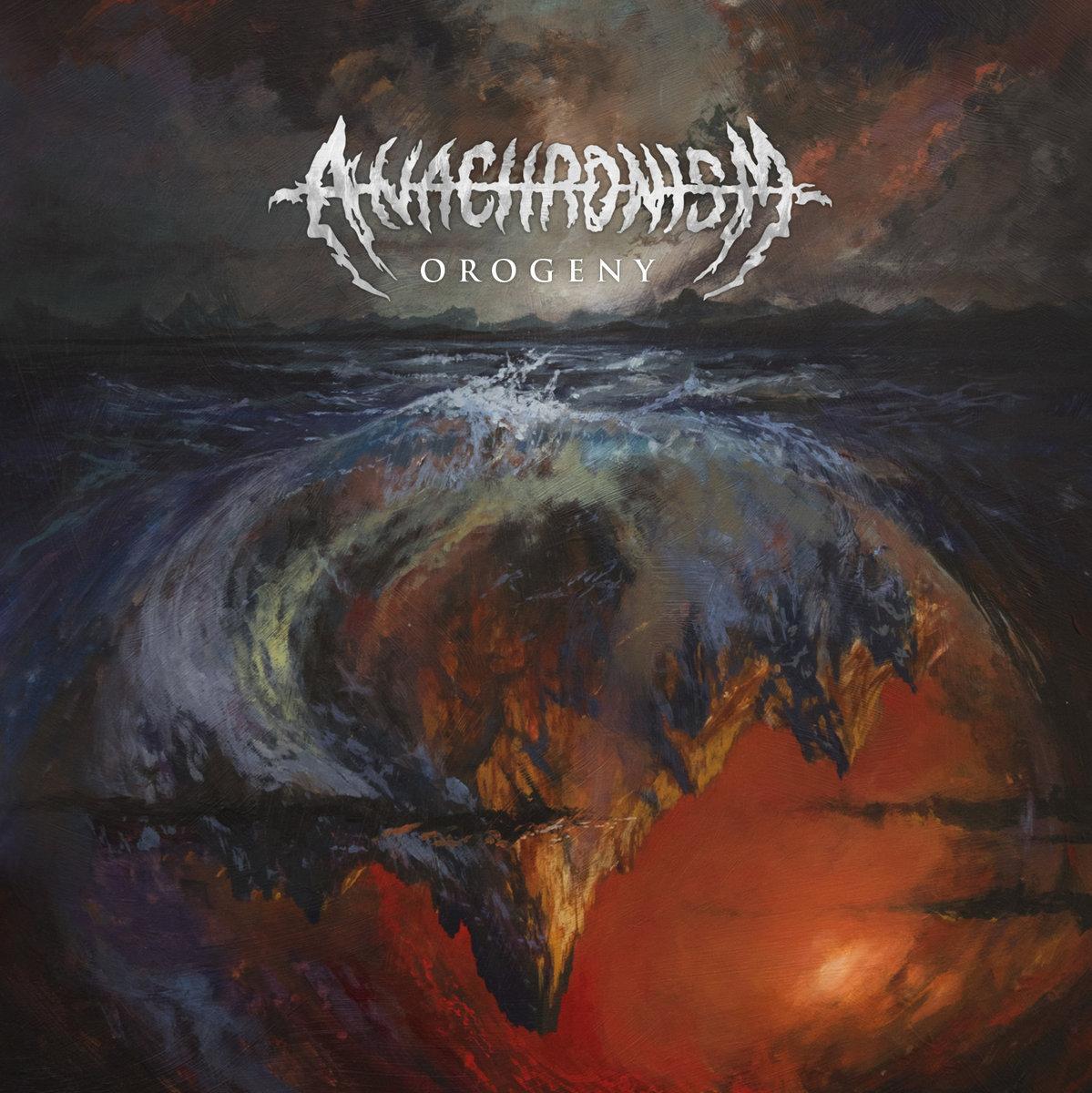 [2018] Anachronism – Orogeny